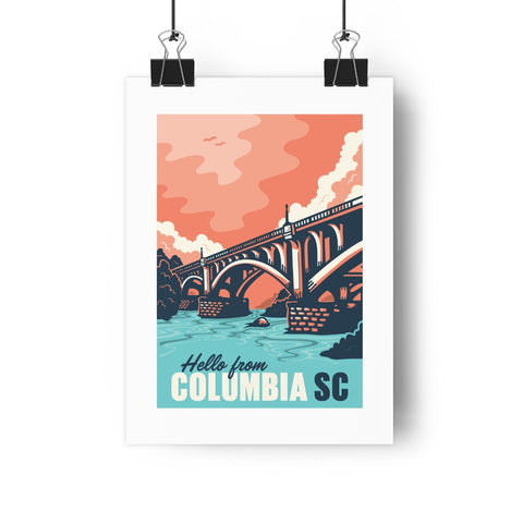 Fine Art Giclee Print Hello From Columbia SC
