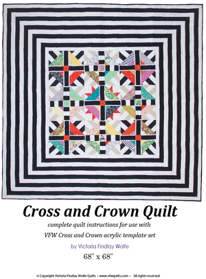 Cross & Crown Quilt: *Pattern Instructions Only