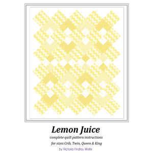 *NEW* Lemon Juice Quilt: Pattern