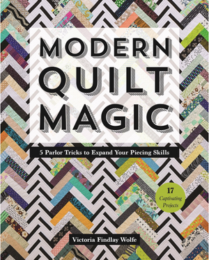 *Bestsellers* Modern Quilt Magic: 5 Parlor Tricks to Expand Your Piecing Skills