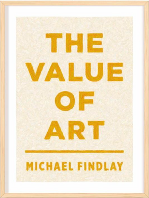 The Value of Art - Autographed copy by Michael Findlay