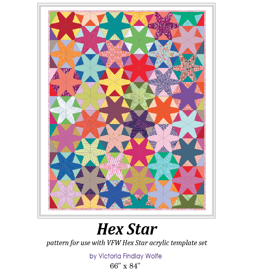 New Hex Star Quilt Kit Victoria Findlay Wolfe Quilts
