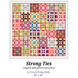 *NEW* Strong Ties Quilt: Pattern