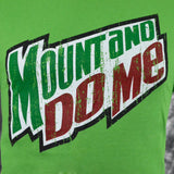 Mount and Do Me Parody on Green T Shirt