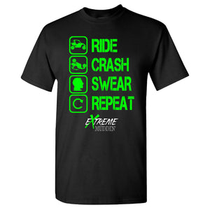 Ride Crash Swear Repeat Extreme Muddin on a Black T Shirt