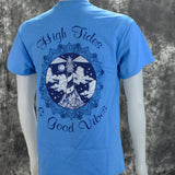 Southern Charm High Tides & Good Vibes on a Saphire Blue Short Sleeve T Shirt