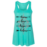 Southern Charm Collection Dream Love Hope Arrows Believe on a Teal Tank Top