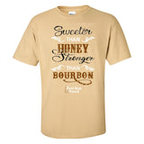 Bourbon Bound Sweater than Honey Stronger than Bourbon on a Vegas Gold T Shirt