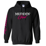 Extreme Muddin' Girl On on a Black Hoodie