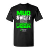 Extreme Muddin' Mud Sweat And Bear on a Black T Shirt