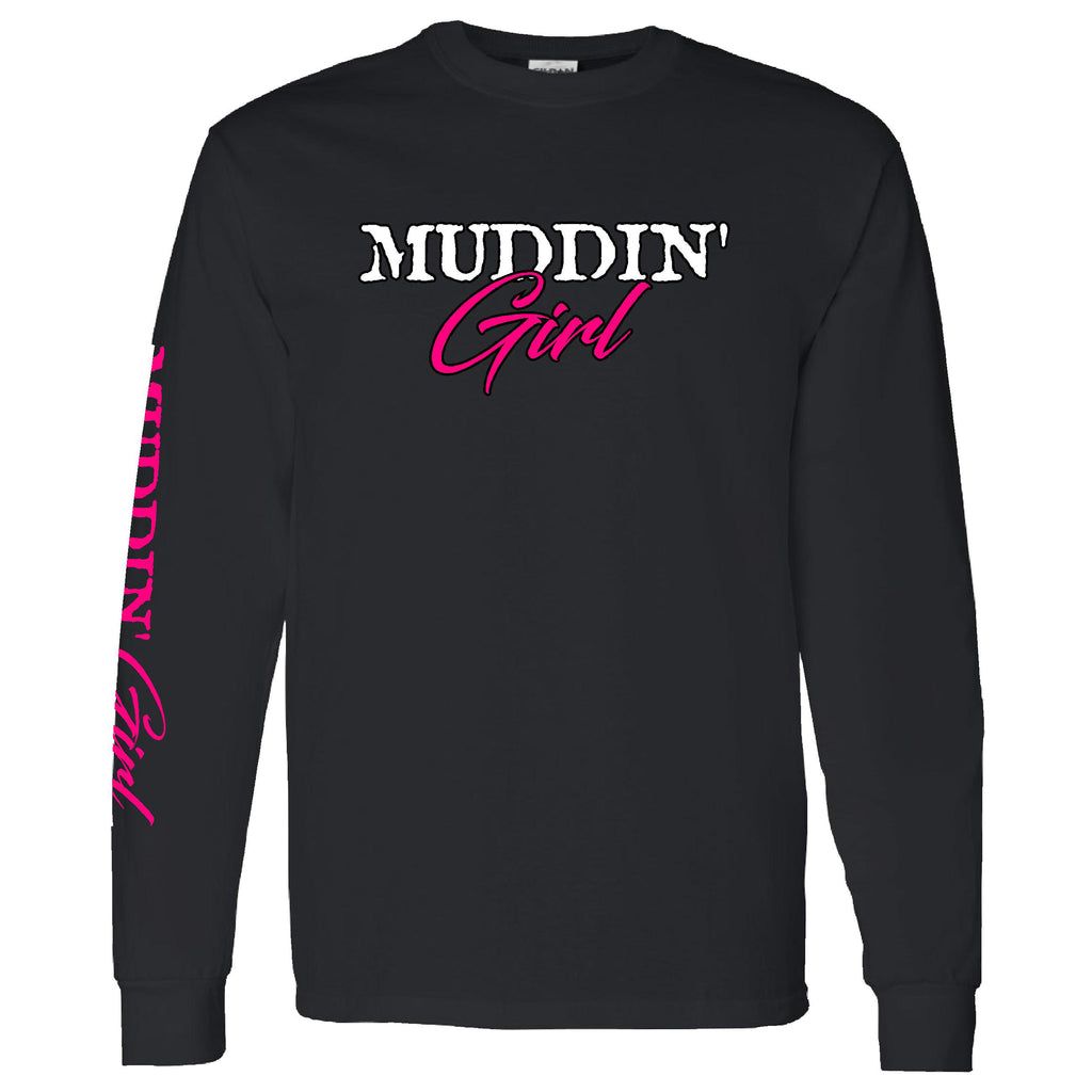 Extreme Muddin ~ Muddin Girl With Pink on a Long Sleeve Black T Shirt