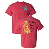 I'd Rather Hang With My Dog Southern Charm Collection on a Heather Red T Shirt