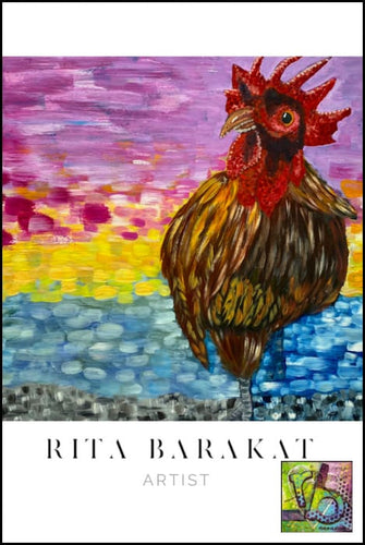 The Rooster Crows original oil painting by Rita Barakat