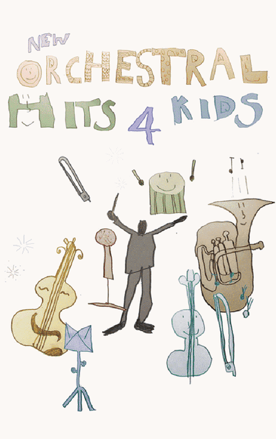 New Orchestral Hits 4 Kids