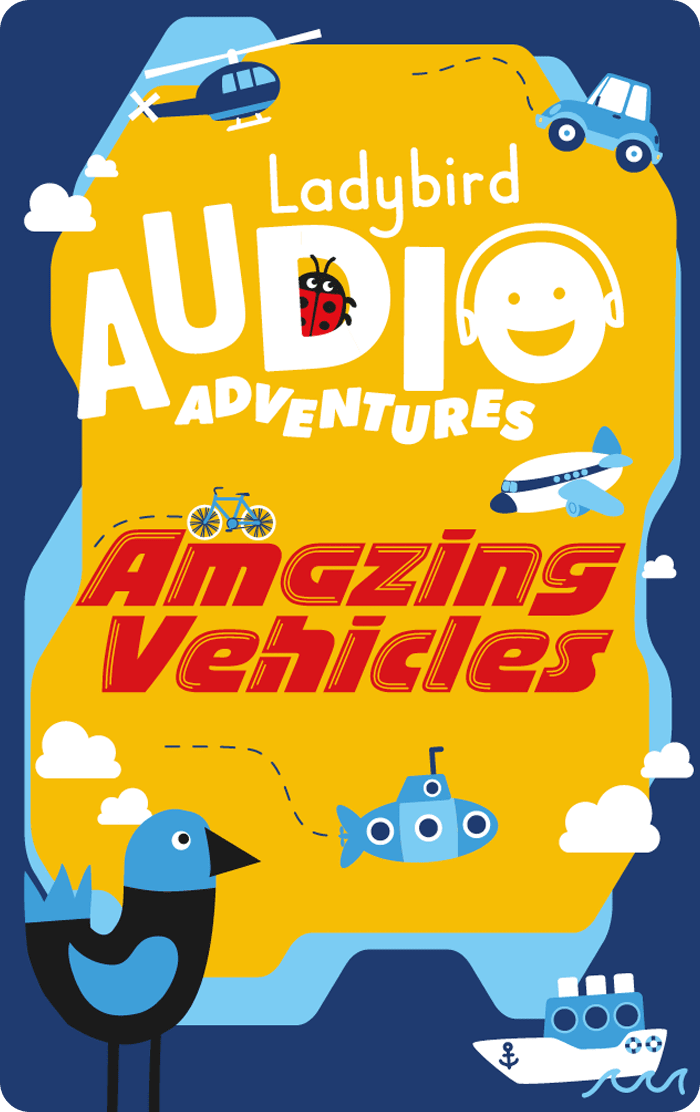 Amazing Vehicles: Ladybird Audio Adventures
