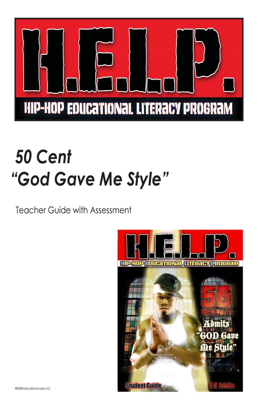 "H.E.L.P. Teacher Guide — 50 Cent—- ""God Gave Me Style"""