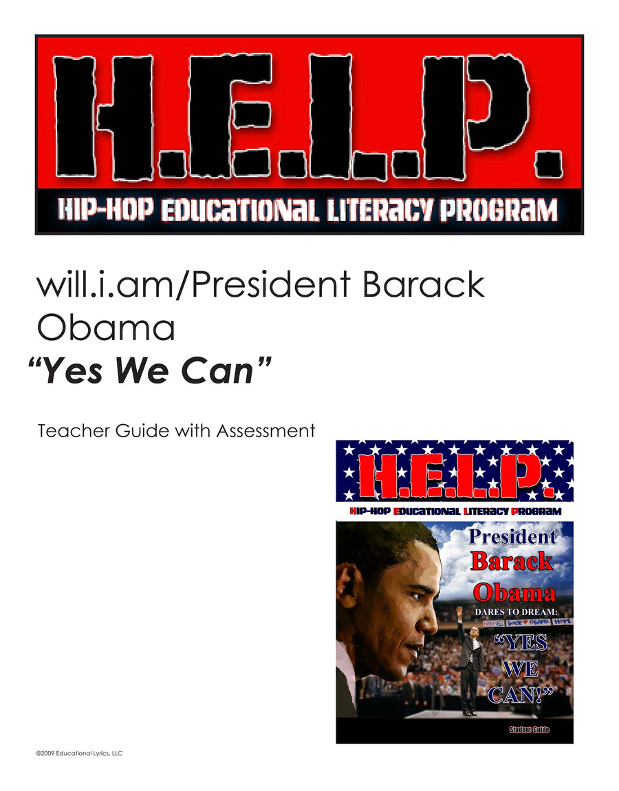 "H.E.L.P. Teacher Guide — Barack Obama w/will.i.am ""Yes We Can"""