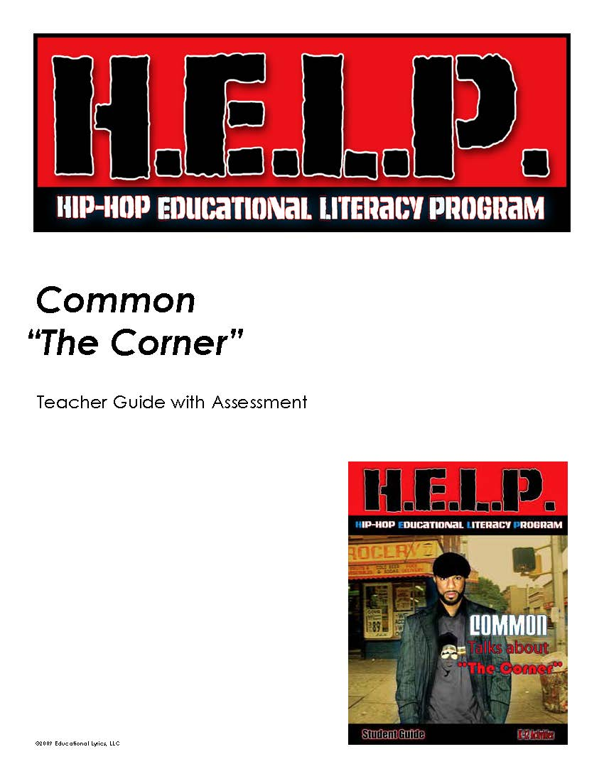 "H.E.L.P. Teacher Guide — Common — ""The Corner"""