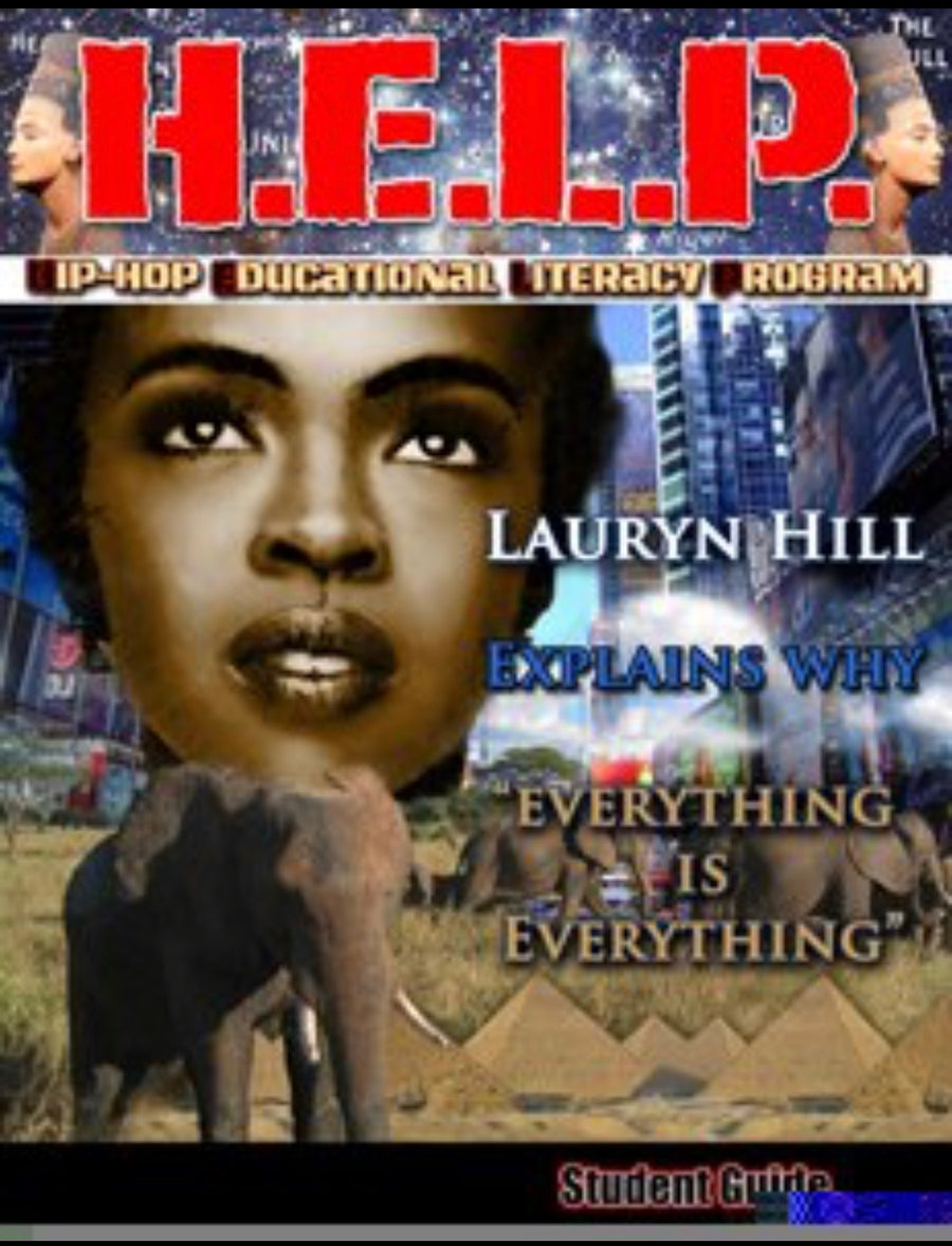 "H.E.L.P. Student Guide — Lauryn Hill — ""Everything is Everything"""