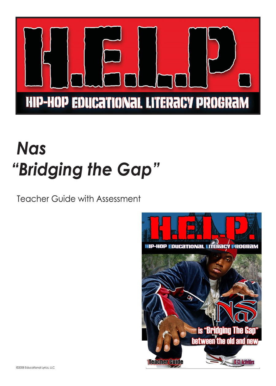"H.E.L.P. Teacher Guide — Nas — ""Bridging the Gap"""
