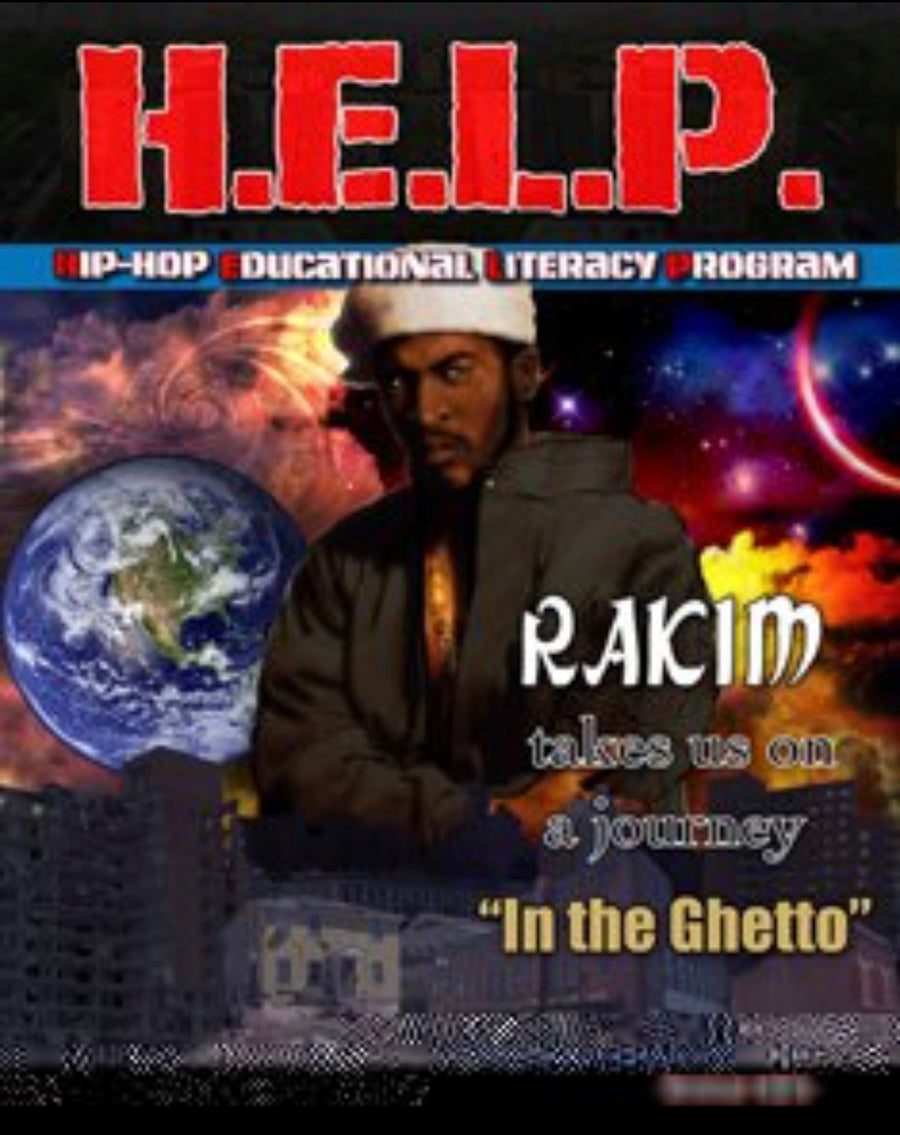"H.E.L.P. Student Guide — Rakim — ""The Ghetto"""