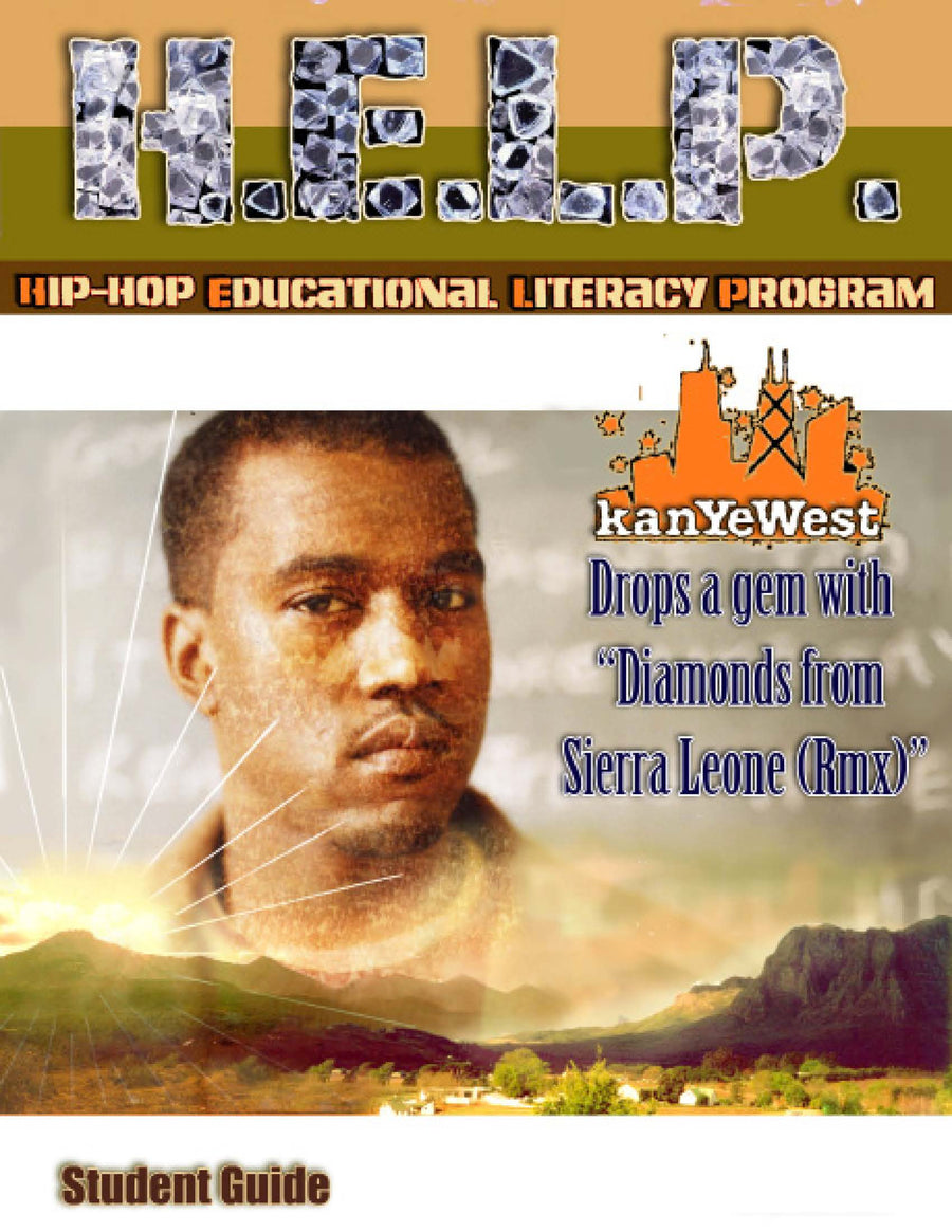 "H.E.L.P. Student Guide — Kanye West w/ Jay Z ""DIamonds From Sierra Leone"""