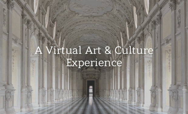 Life Indoors: A Virtual Art & Culture Experience