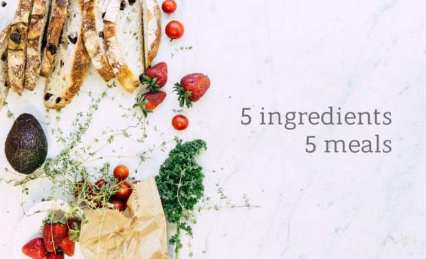 Life Indoors: 5 Ingredients 5 Meals