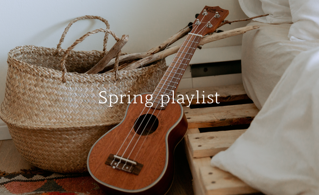 Our Spring Playlist