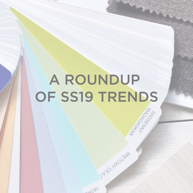 A roundup of SS19 Trends