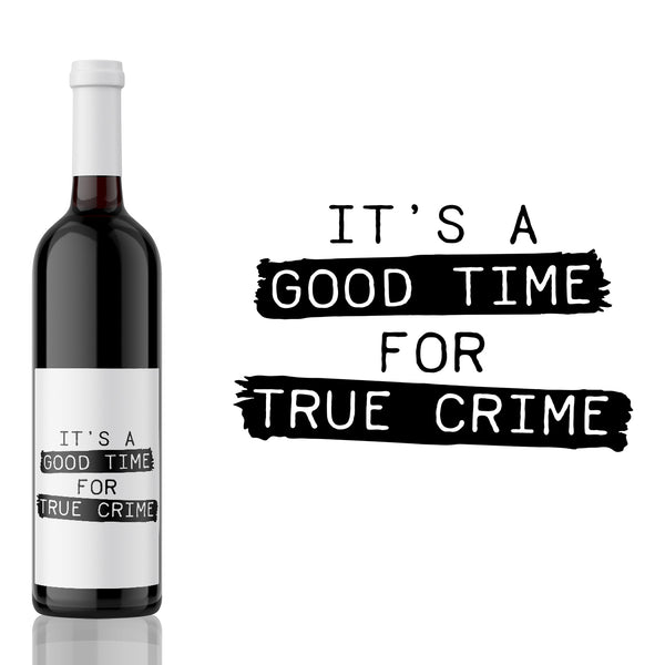 It's a Good Time for True Crime - True Crime Label