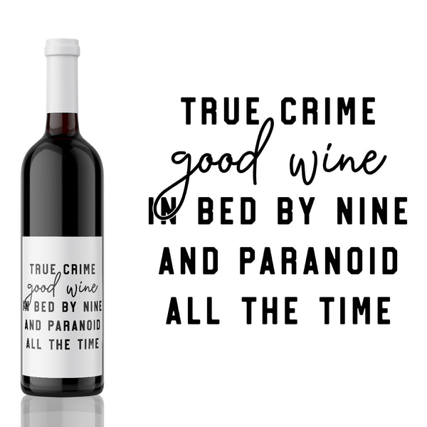 True Crime, Good Wine... - True Crime Label