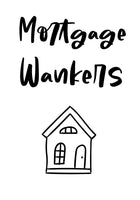 Mortgage Wankers wine label