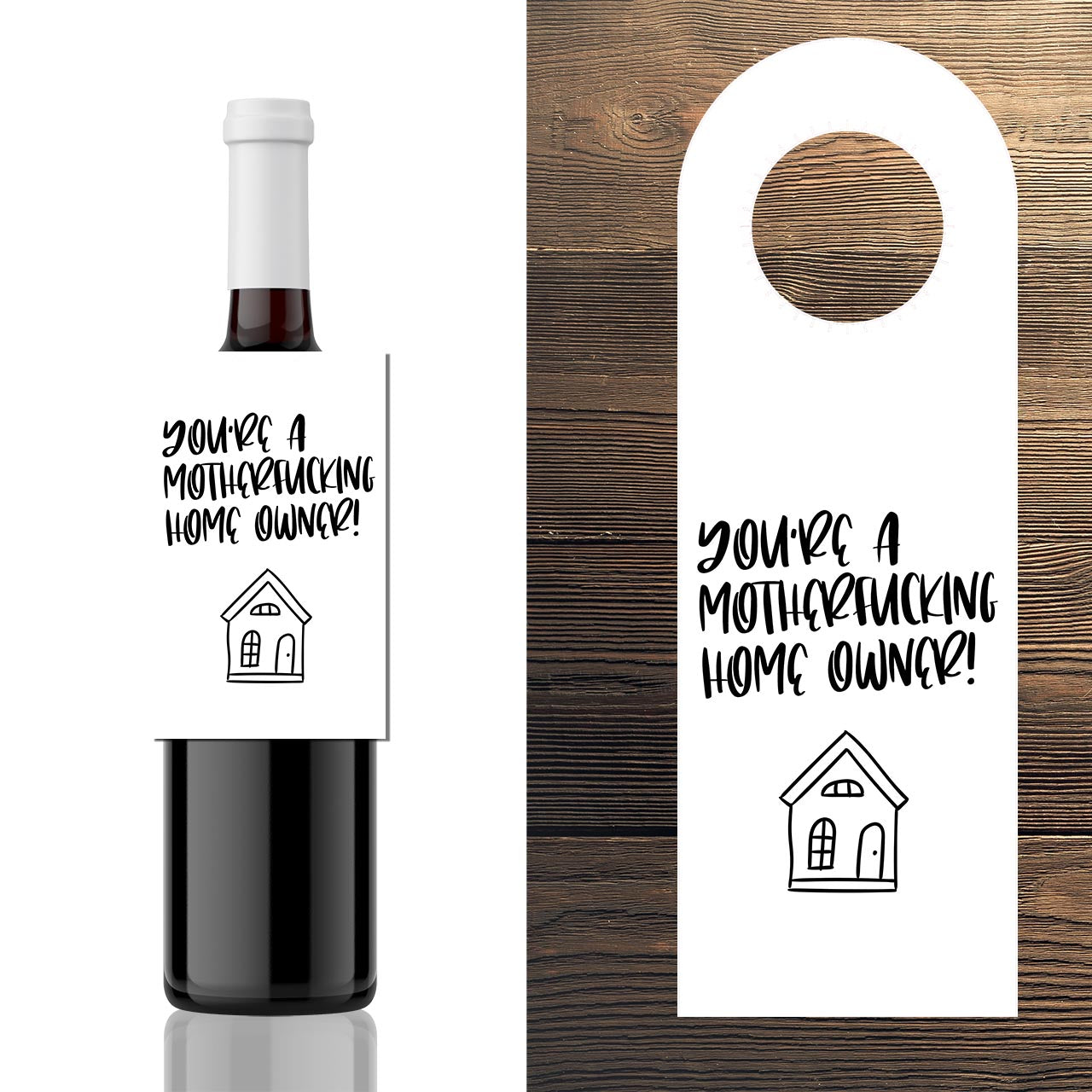3x House Warming Wine bottle hang gift Label - You're a motherfucking home owner!