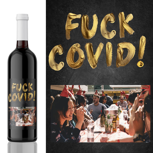 Photo fuck COVID! gift wine Label