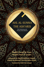 Load image into Gallery viewer, Ahl al-Sunna: The Ashʿaris