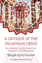 Load image into Gallery viewer, A Critique of the Palmyran Creed