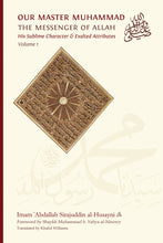 Load image into Gallery viewer, Our Master Muhammad ﷺ Vol.1