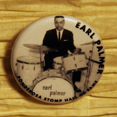 Earl Palmer Hall of Fame Ponderosa Stomp Artist Buttons