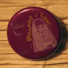 "Nathaniel Mayer, ""Village of Love"" Buttons"