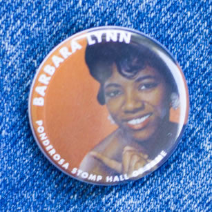 Barbara Lynn Hall of Fame Ponderosa Stomp Artist Buttons