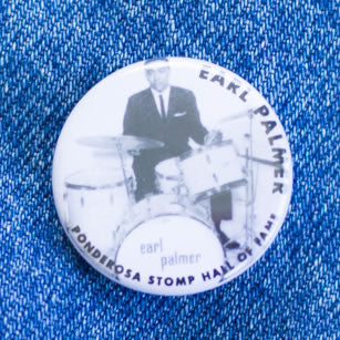 Earl Palmer Hall of Fame Ponderosa Stomp Artist Button