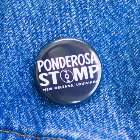 Ponderosa Stomp, New Orleans, Louisiana Button