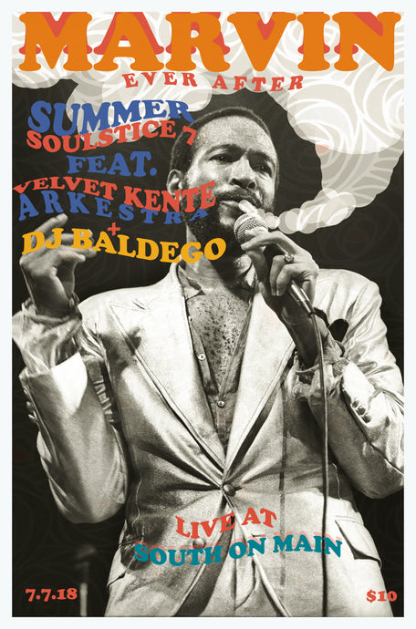 Summer Soulstice 7 printed poster featuring Marving Gaye tunes from the Velvet Kente Arkestra and DJ Baldego. 12
