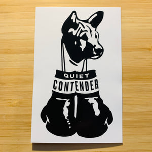 "Quiet Contender Sticker 4.25"" x 2.75"" White Sticker with Black Logo"