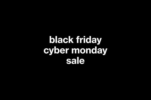 BLACK FRIDAY & CYBER...