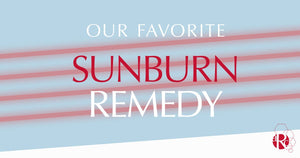 Pro Tips for Sunburn Relief
