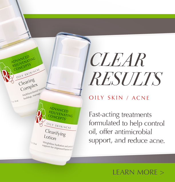 Clear Results with ARC Skin Care for Oily Skin/Acne