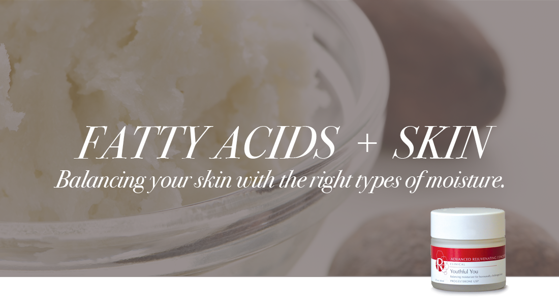 Fatty acids and your skin's moisture