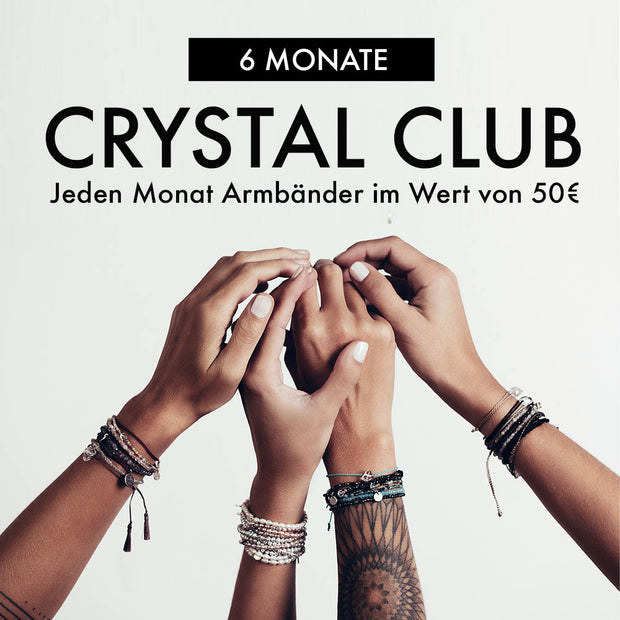 Crystal Club - 6 Monate